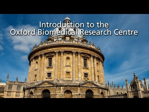 Introduction to the NIHR Oxford Biomedical Research Centre