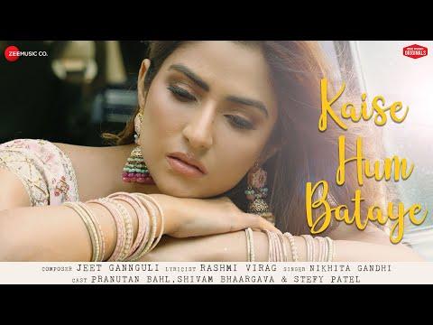 Kaise Hum Bataye - Pranutan, Shivam, Stefy | Nikhita G, Jeet Gannguli, Rashmi V| Zee Music Originals
