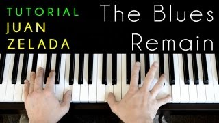 Juan Zelada - The Blues Remain (piano tutorial & cover)