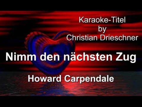 Nimm den nächsten Zug - Howard Carpendale - Karaoke