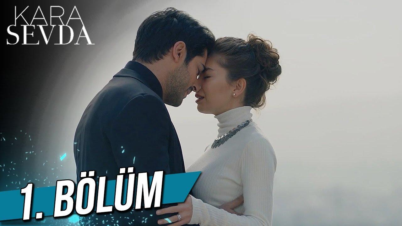 Download Kara Sevda 1.Bölüm HD Dizi İzle Yüksek Kalite