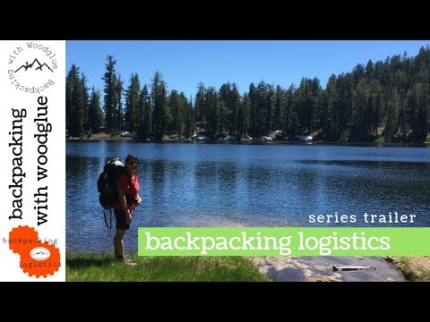 Backpacking Logistics Series Trailer