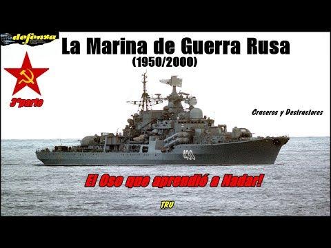 La Marina de Guerra rusa (1950-2000): El Oso que aprendió a nadar! Cruceros y Destructores (3/5)