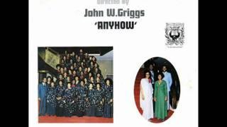 *Audio* Anyhow: John W. Griggs & The Atlanta Philharmonic Chorale
