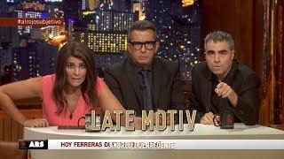 LATE MOTIV - Ferreras y Ana Pastor gracias a Raúl Pérez y Mónica Pérez | #LateMotiv257