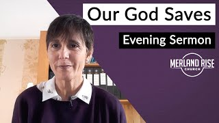 Our God Saves - Mandy Childs - 17th October 2021 - MRC Evening
