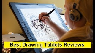 Top 3 Best Drawing Tablets Reviews in 2019