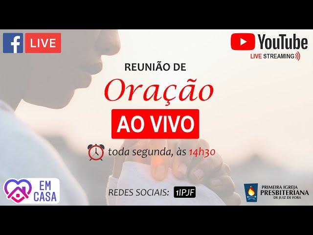 ((( REUNIÃO DE ORAÇÃO | LIVE | 06/04/2020 )))