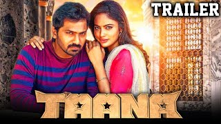 Taana 2021 Official Trailer Hindi Dubbed | ไวภะ, นันฑิตาสเวธา, โยคีบาบู