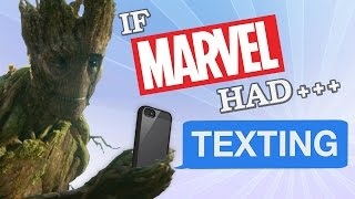 IF MARVEL HAD TEXTING