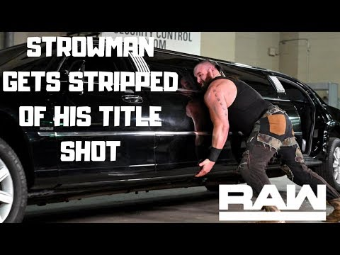 WWE RAW 01/14/19 Review & Results: STROWMAN GETS STRIPPED OF HIS TITLE SHOT