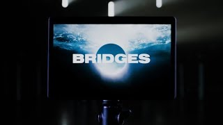 Youtube: Bridges / Survive Said The Prophet