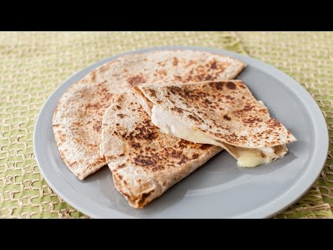 Foods Kids Will Love: Quick & Easy Quesadillas