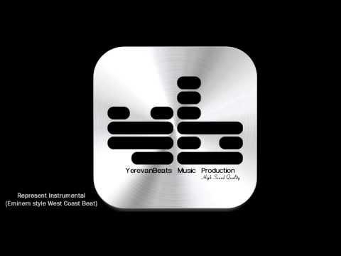 Represent Instrumental (Eminem Style West Coast Beat) Yerevan Beats