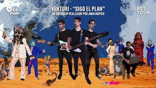 Venturi - Sigo el Plan (Videoclip Oficial)