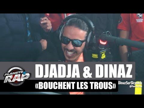Youtube: Djadja & Dinaz  bouchent les trous #PlanèteRap