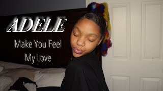 Video Adele Make You Feel My Love | First Cover Video! download MP3, 3GP, MP4, WEBM, AVI, FLV Maret 2018
