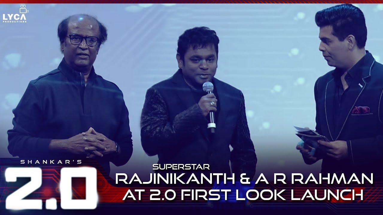 Superstar Rajinikanth & A R Rahman at 2.0 First look Launch | Lyca ...