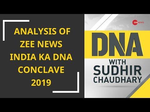 DNA analysis of Zee News India Ka DNA Conclave 2019