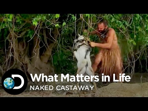 What Matters In Life | Naked Castaway with Ed Stafford