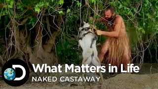 Naked Castaway - What Matters In Life