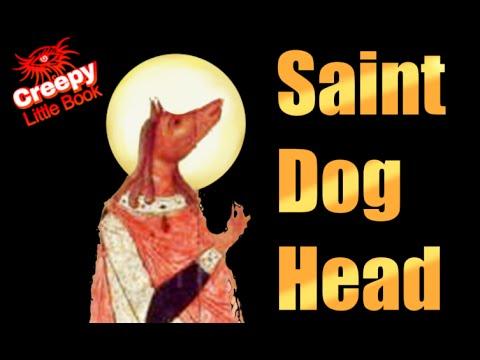 Saint Christopher :The Saint with a Dog's Head