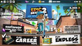 ☆ Epic Skater 2 (Your Daily Fill) ☆ Gameplay Android / iOS 2018 ☆