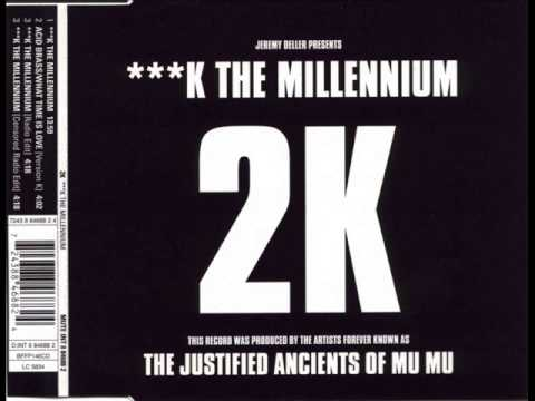 2K (aka KLF) - Fuck The Millennium (Original Version)