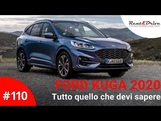 #110 - Nuova Ford Kuga 2020: tutto quello che devi sapere