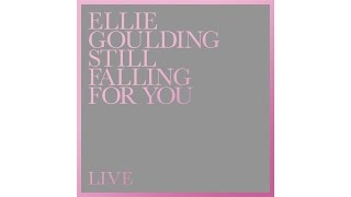 Ellie Goulding - Still Falling For You (Live)