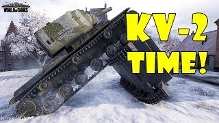 World of Tanks - Funny Moments | KV-2 TIME! (Derp o' clock)