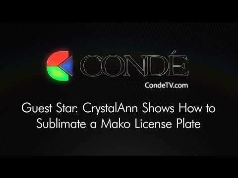 Guest Star: CrystalAnn shows How To Sublimate a Mako License Plate