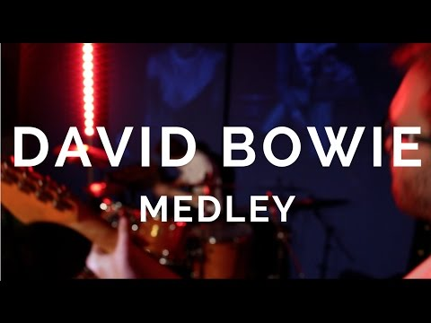 David Bowie Medley / A Tribute