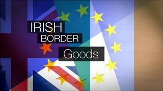 Brexit fallout: Northern Ireland, no border, no customs checks, no way