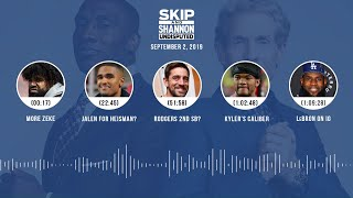 UNDISPUTED Audio Podcast (9.02.19) with Skip Bayless, Shannon Sharpe & Jenny Taft | UNDISPUTED