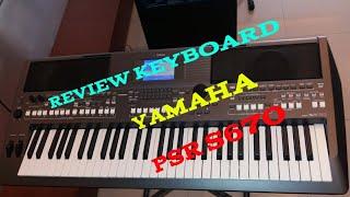 REVIEW PSR S670, KEYBOARD YAMAHA PSR S670