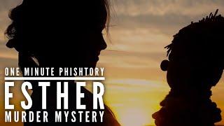 The Esther Murder Mystery   OMP