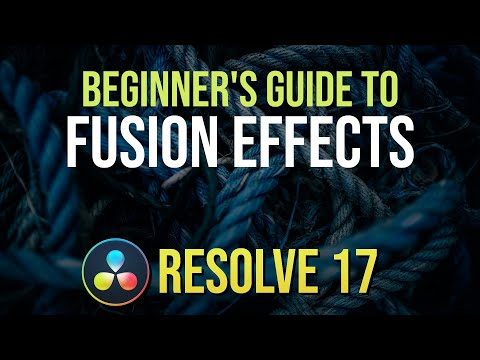 Beginner's Guide to Custom Fusion Effects & Nodes in DaVinci Resole 17.2