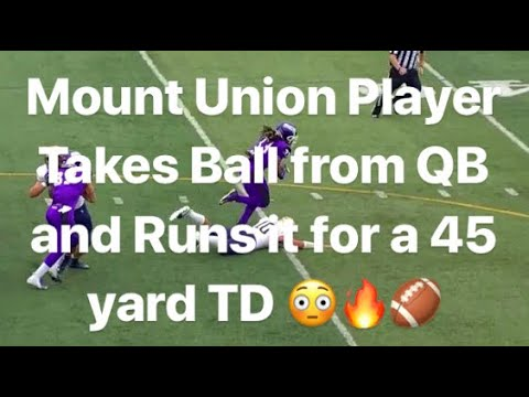 Mount Union Player Takes Ball From Qb And Scores A Touchdown Youtube