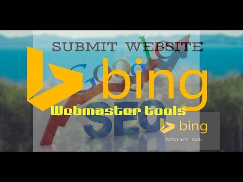 How to submit your website on bing webmaster tools
