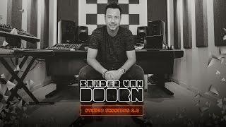 Sander van Doorn Studio Sessions 2.0 - Episode 5: Q&A