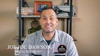 Realignment | Joe Joe Dawson