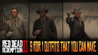 9 RDR 1 Outfits That You Can Make in Red Dead Redemption 2