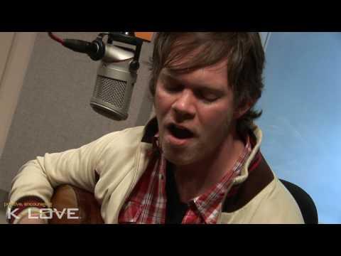 "K-LOVE - Jason Gray ""More Like Falling In Love"" LIVE"