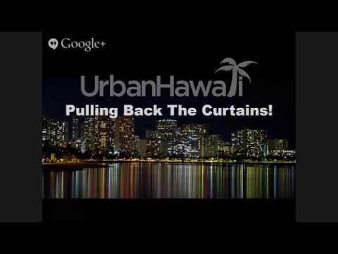"""UrbanHawaii"" Pulls Back the Curtains ~ Live Broadcast!"