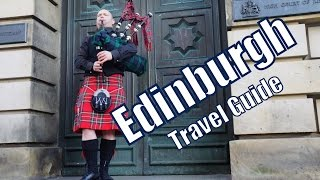 Things to do in Edinburgh Scotland Travel Guide