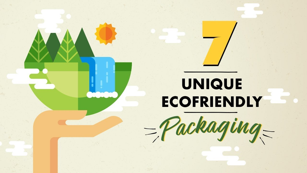 7 Branded Products with Unique Eco-friendly Packaging