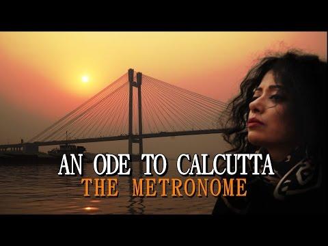 AN ODE TO CALCUTTA | Sawan Dutta | The Metronome | Song Vlog Video 17