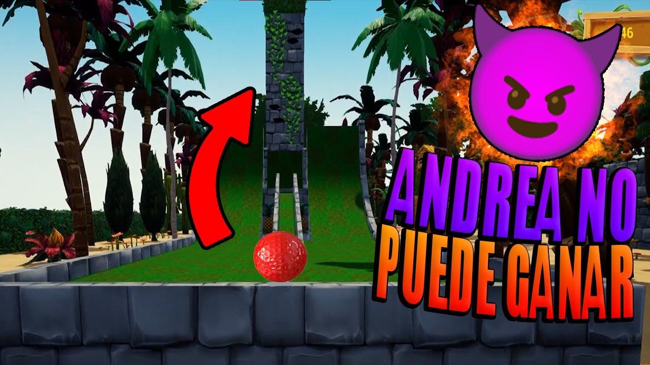 Andrea NO ME PUEDE GANAR!! - Golf it