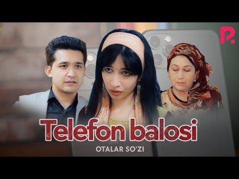 Otalar So'zi - Telefon Balosi | Оталар сузи - Телефон балоси (Nima Uchun?)